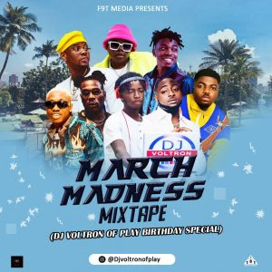 [Mixtape] March Madness Mixtape – Hosted By Dj Voltron | @Djvotronofplay