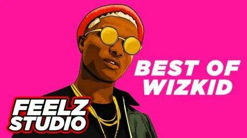 """[Mixtape] Best Of Wizkid – """"Afrobeat Mixtape"""" (2011-2019)"""
