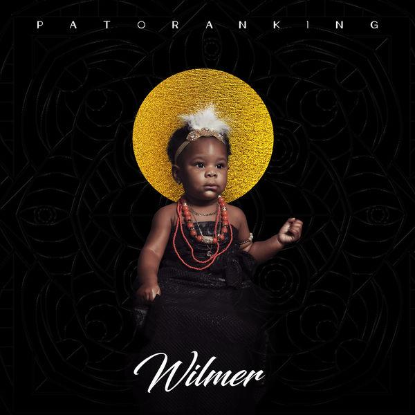 """[Full Album] Patoranking – """"Wilmer"""""""