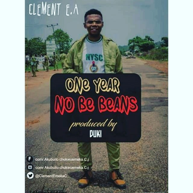 """[Music] Clement E.A – """"One Year No Be Beans"""" (Prod By Duki) + Lyrics"""
