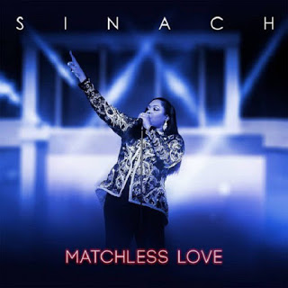[Music+ Video] Sinach – Matchless Love