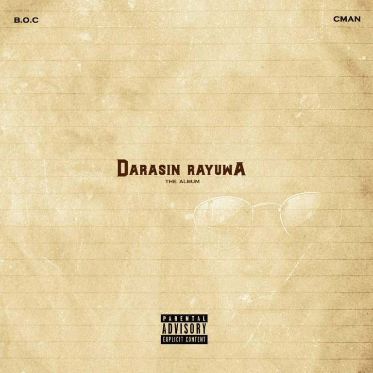 "[Download Album] BOC Madaki & C Man – ""Darasin Rayuwa"" + Zip"