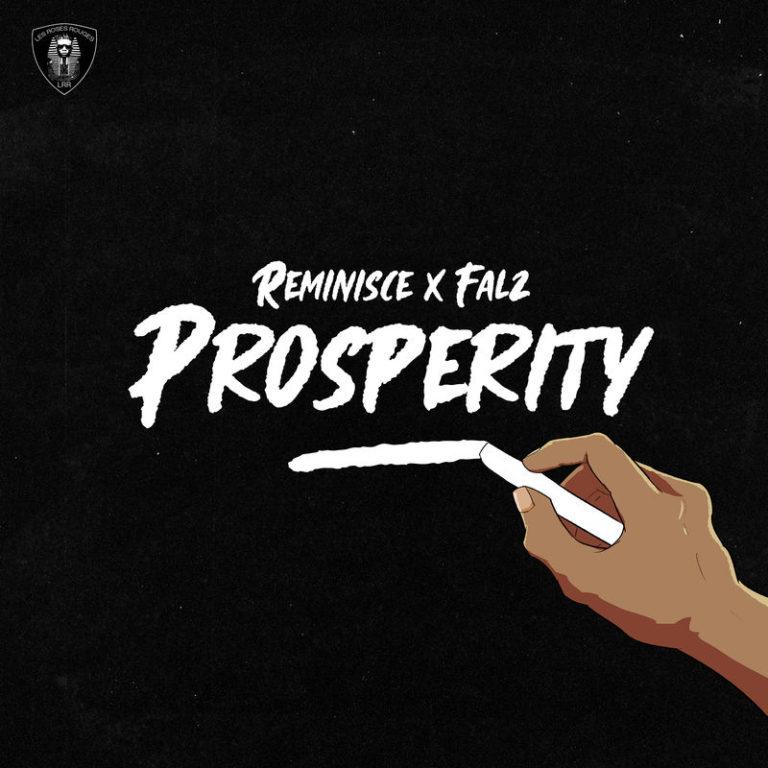 "[Music] Reminisce x Falz – ""Prosperity"""