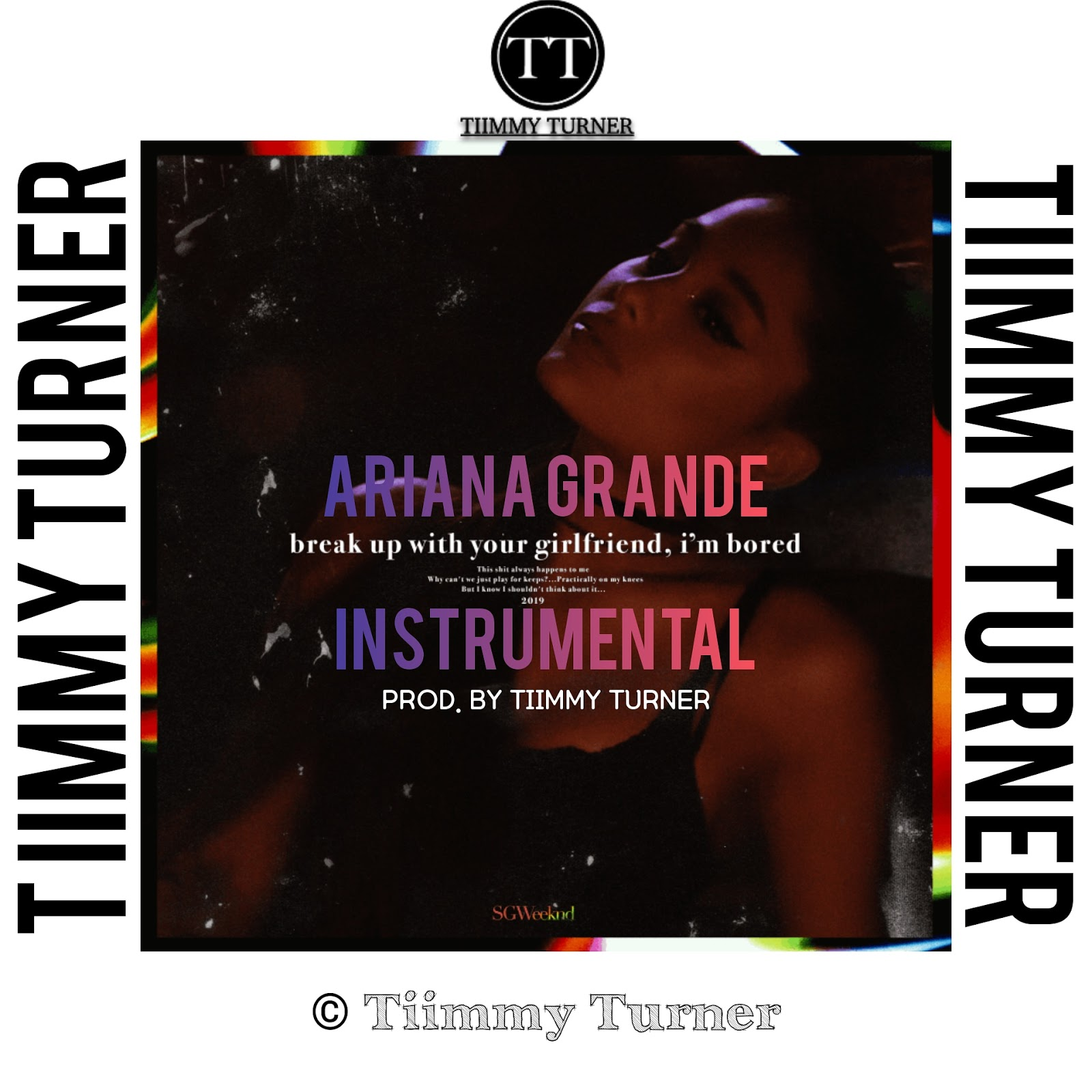 [INSTRUMENTAL] Ariana Grande – Break Up With Your Girlfriend I'm Bored (Prod. By Tiimmy Turner)