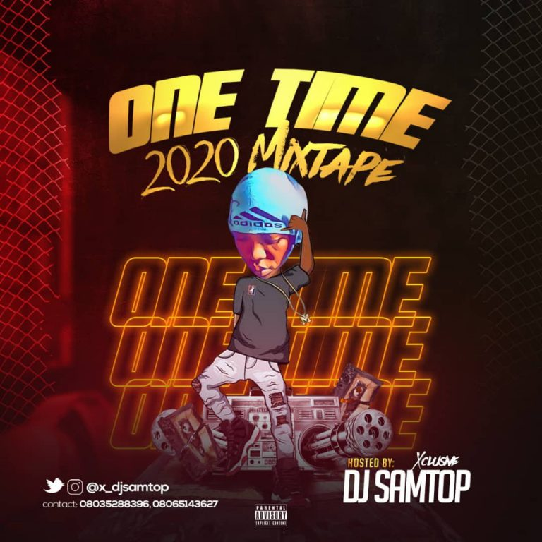 "[Mixtape] DJ Samtop – ""One Time 2020"""