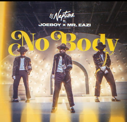 "[Music] DJ Neptune Ft. Joeboy & Mr Eazi – ""Nobody"""